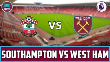 Саутгемптон – Вест Хэм: прогноз и коэффициенты на матч чемпионата Англии