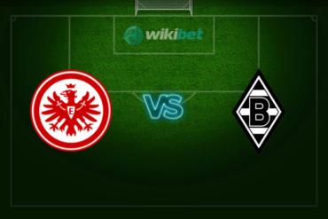Айнтрахт Франкфурт – Боруссия Менхенгладбах: прогноз и коэффициенты на матч чемпионата Германии