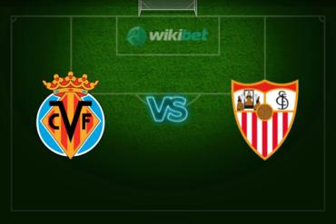 Вильярреал – Севилья: прогноз и коэффициенты на матч чемпионата Испании